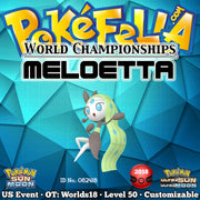 2018 World Championships Meloetta • OT: Worlds18 • ID No. 082418 • North America Event