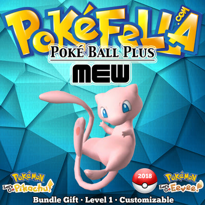 Poké Ball Plus Mew • 2018 Pokémon Sword, Shield, Let's Go, Pikachu! / Eevee! Bundle Gift