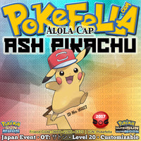 Ash Pikachu • Alola Cap/Hat • OT: サトシ • ID No. 161117 • Pokémon I Choose You - Tie In-Distribution Japan 2017 Event