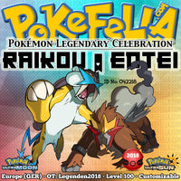 Raikou & Entei • OT: Legenden2018 • ID No. 042218 • Level 100 • Pokémon Ultra Sun & Moon Pokémon Legendary Celebration Distribution 2018