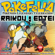 Raikou & Entei • OT: Leyendas2018 • ID No. 042218 • Level 100 • Pokémon Ultra Sun & Moon Pokémon Legendary Celebration Distribution 2018