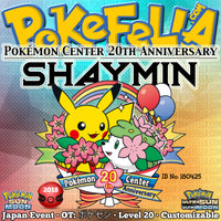 Shaymin • OT: ポケセン • ID No. 180425 • Pokémon Center 20th Anniversary • Japan 2018 Event