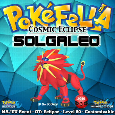 Cosmic Eclipse Shiny Solgaleo • OT: Eclipse • ID No. 100419 • North America, Europe 2019 Event