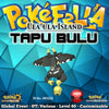 Ula'ula Island Shiny Tapu Bulu • OT: Ula'ula, Ula-Ula, ウラウラ, 울라울라 • ID No. 190222 • 2019 International Challenge February Event