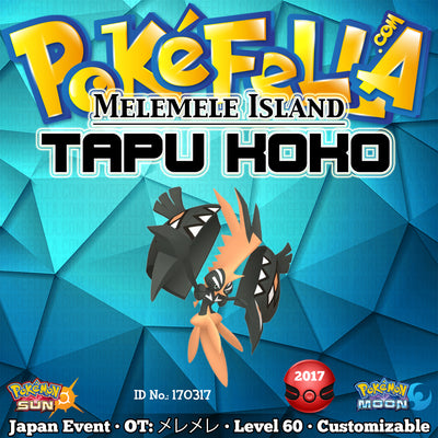 Melemele Island Shiny Tapu Koko • OT: メレメレ • ID No. 170317 • Japan 2017 Event