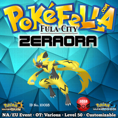 Zeraora • OT: Fula City, Fula, Eolipoli, Mistral • ID No. 100118 • Europe, North America 2018, 2019 Event