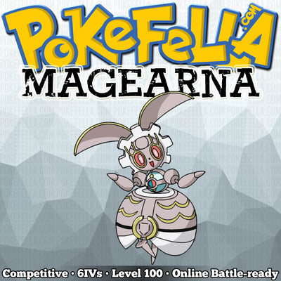 Magearna • Competitive • 6IVs • Level 100 • Online Battle-ready