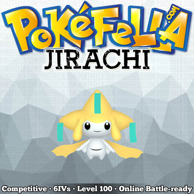 Jirachi • Competitive • 6IVs • Level 100 • Online Battle-ready