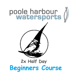 Windsurfing 2x Half Day Beginners Course - Poole Harbour Watersports School
