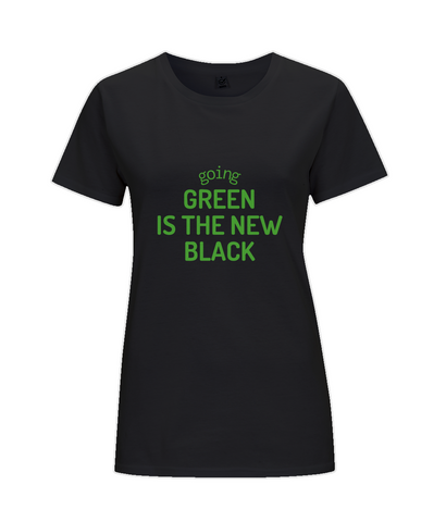 Green is the New Black, Women's T-Shirt