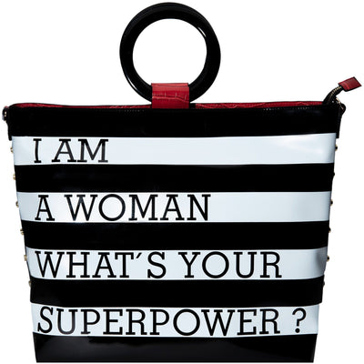 I am a woman.  What's your's superpower? handbag