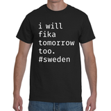OTHER STUFF - I will fika tomorrow too - black