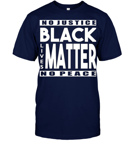 Image of No justice black matter no peace- Men's shirt