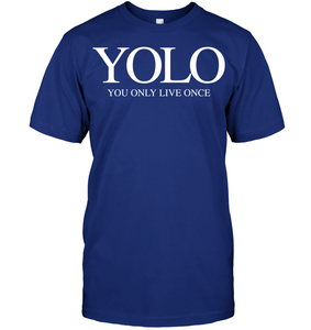 YOLO you only live once rap - Shirts