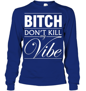 K. Lamar - B*TCH DON'T KILL MY VIBE