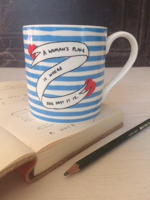 At last our Woman's Place Bone China Mug is in stock!