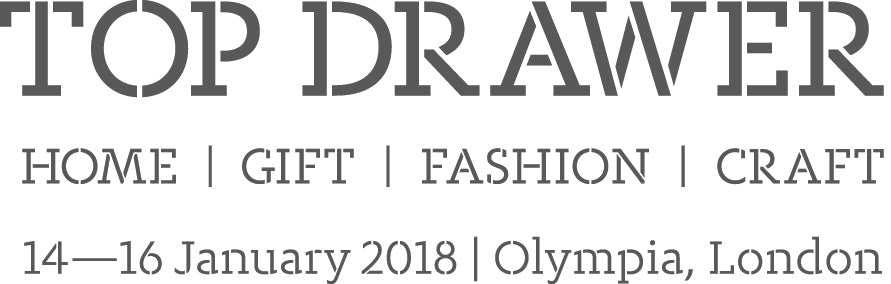 Drop by and see us at Top Drawer 2018!