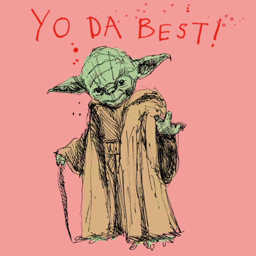 'Yo da Best' Greetings Card