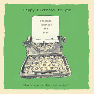 Load image into Gallery viewer, 'Birthday Typewriter' Birthday Card