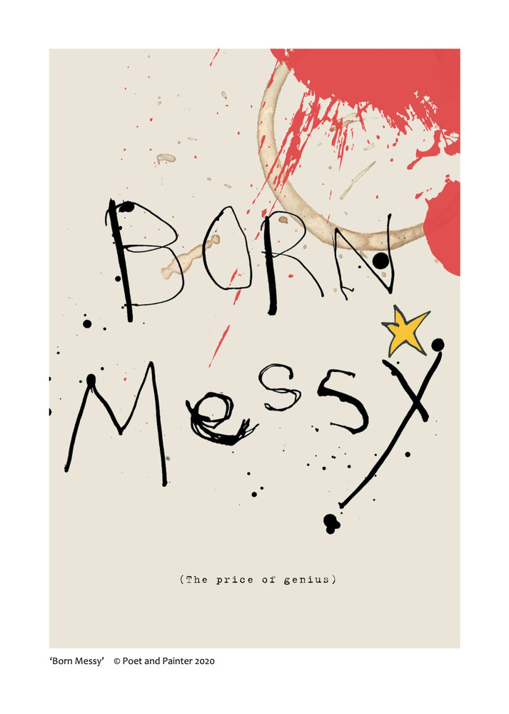 Load image into Gallery viewer, 'Born Messy' Original Art Print