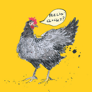 'Feeling Clucky' Greetings Card