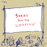 Sorry You're Leaving FP109Poet & PainterCards