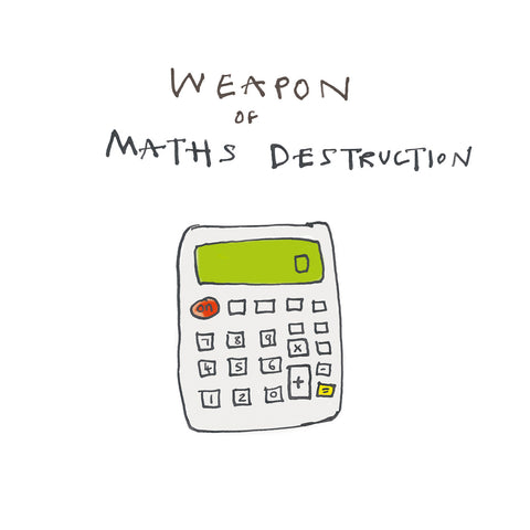 Illustration of a calculator. Weapon of Maths Destruction. Greetings Card