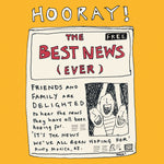 Best news ever! Hooray, celebration card, illustration, yellow, greetings card