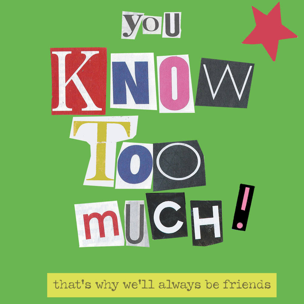 'You Know Too Much' Greetings Card, Ransom
