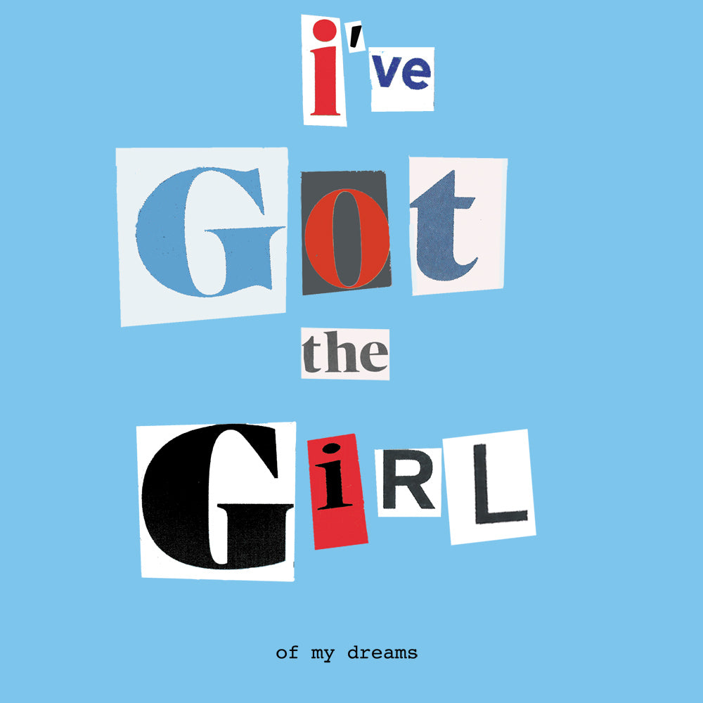 'I've Got The Girl' Greetings Card, Ransom