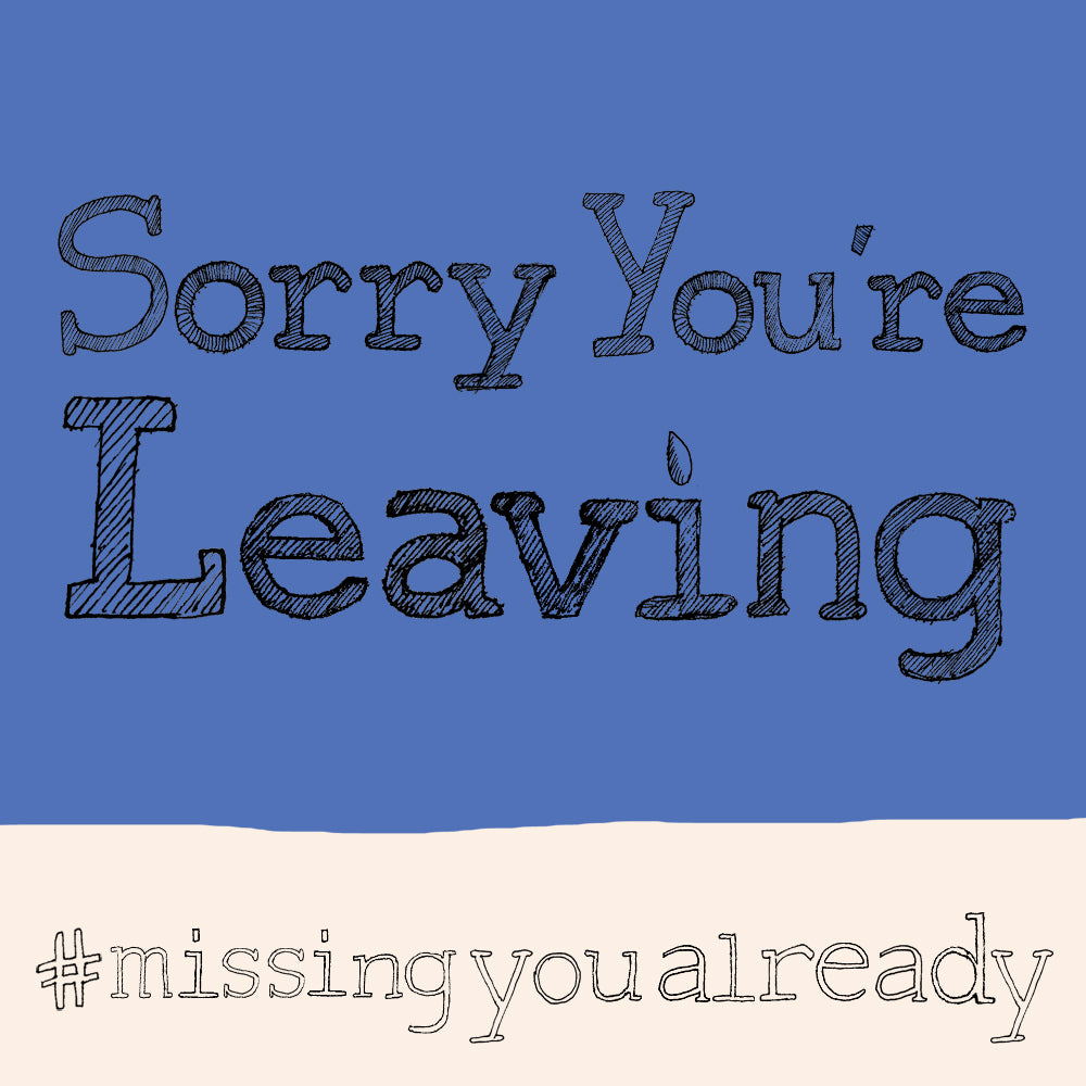 'Sorry You're Leaving' hashtag card, FP835