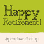 'Retirement' Greetings Card, Hashtag