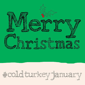 'Christmas Cold Turkey' Christmas Card, Hashtag