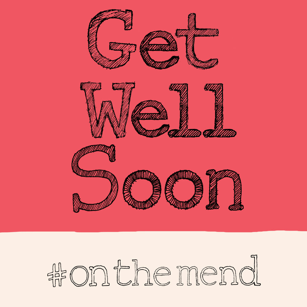 'Get Well' greetings Card, Hashtag