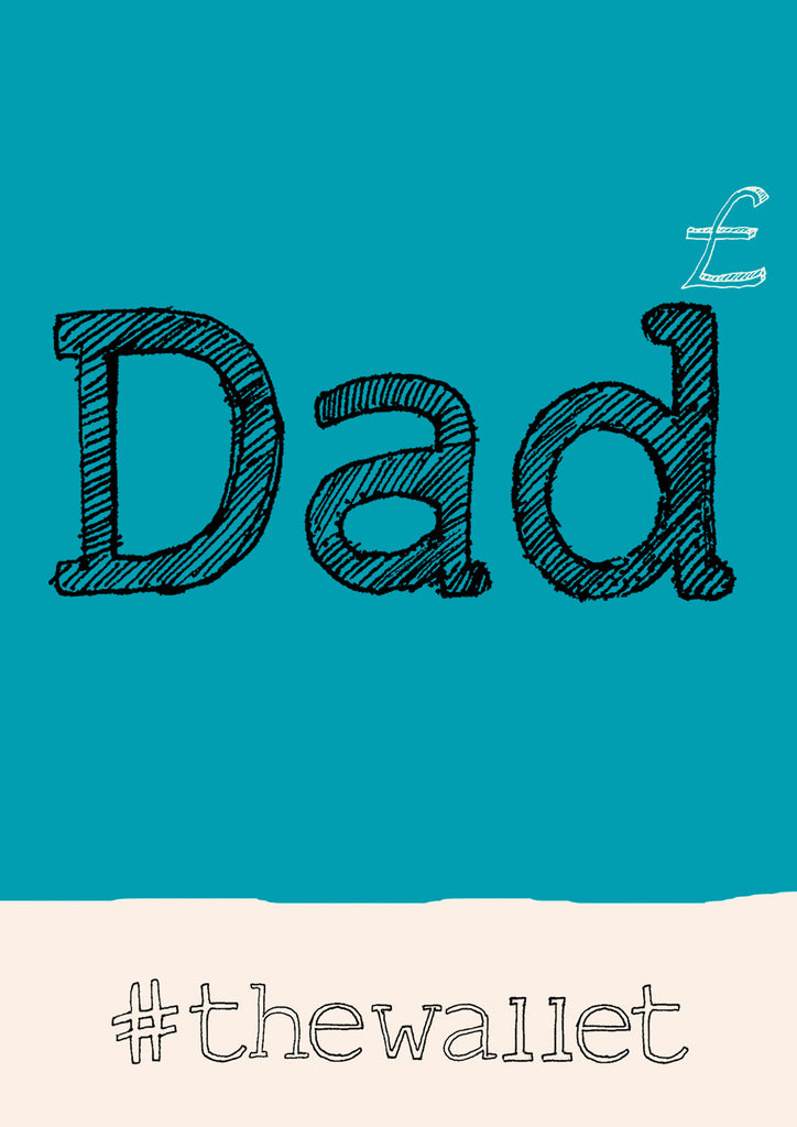'Dad Wallet' hashtag A4 card, FP857