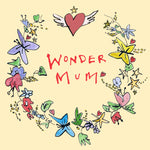 'Wonder Mum ' Greetings Card, Garland