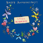 'Still Married Garland' Greetings Card, Garland