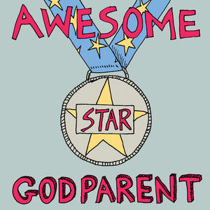 'Awesome Godparent' Medal Card