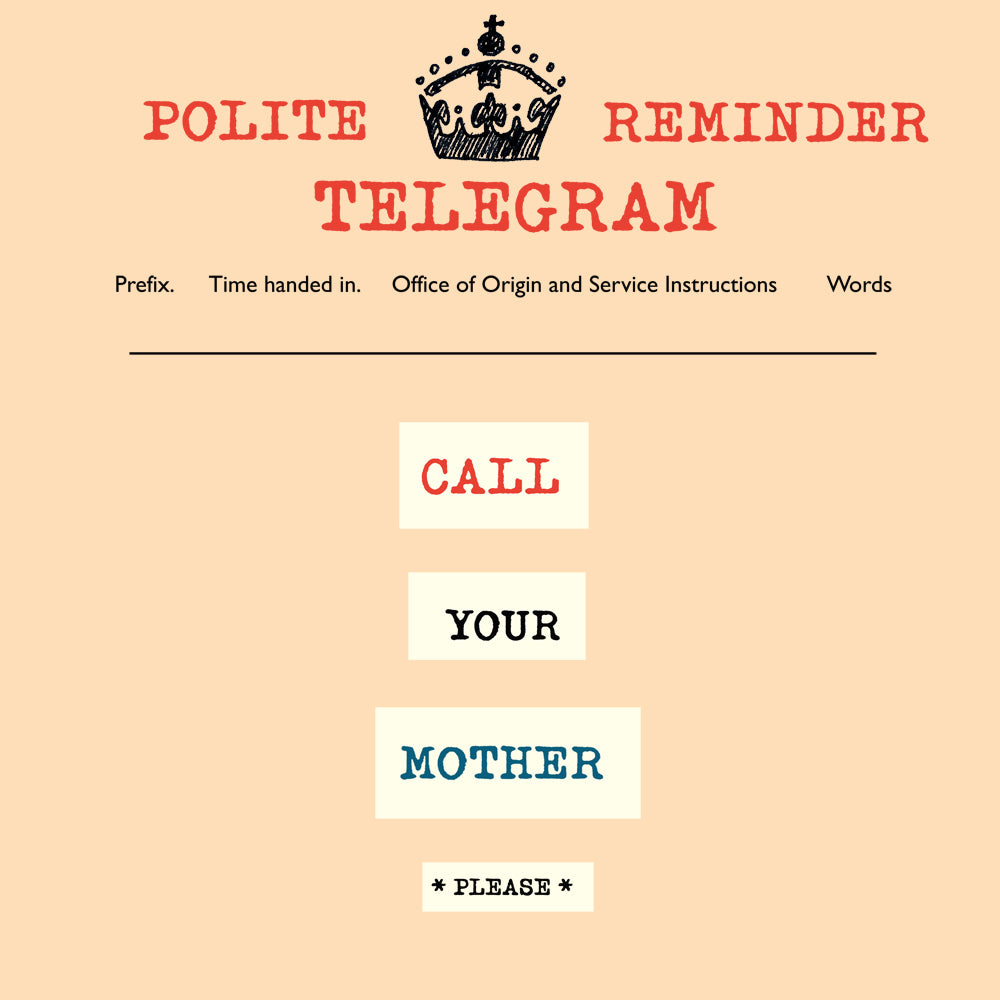 'Call Your Mother' Greetings Card, Telegraphic