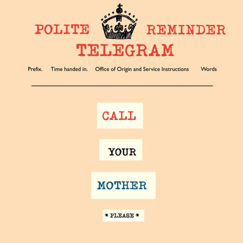 'Call Your Mother' Telegraphic, FP937
