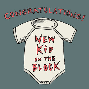 'New Kid on the Block' Greetings Card