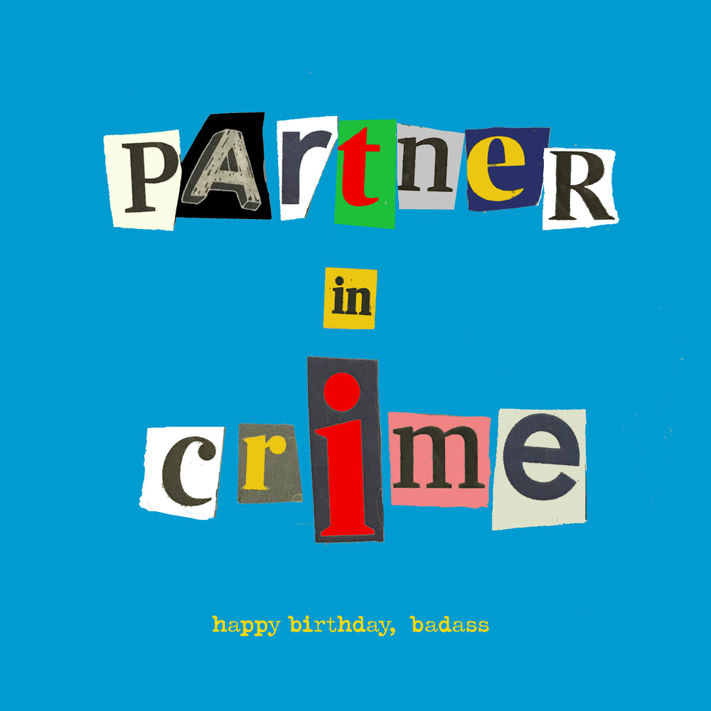 'Partner in Crime' Birthday Card, Ransom
