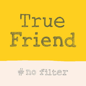 'True Friend' Greetings Card, Hashtag