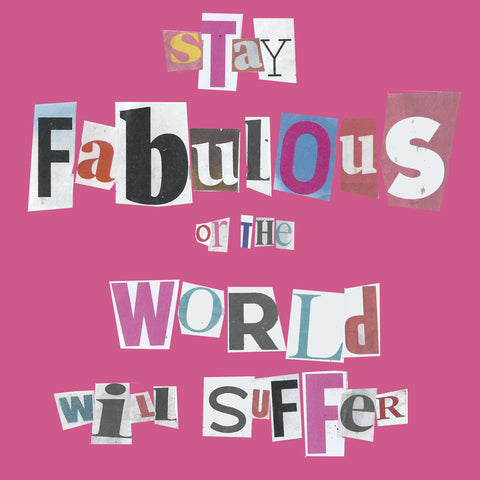 'Stay Fabulous' Greetings Card, Ransom
