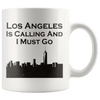 Drinkware - Los Angeles Is Calling And I Mist Go White Coffee Mug