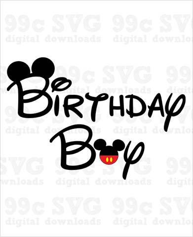 Mickey Birthday Boy SVG