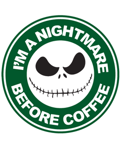 Starbucks Inspired Jack Skellington Coffee Logo - I'm A Nightmare Before Coffee