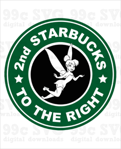 Tinkerbell: 2nd Starbucks to the Right Coffee Logo SVG