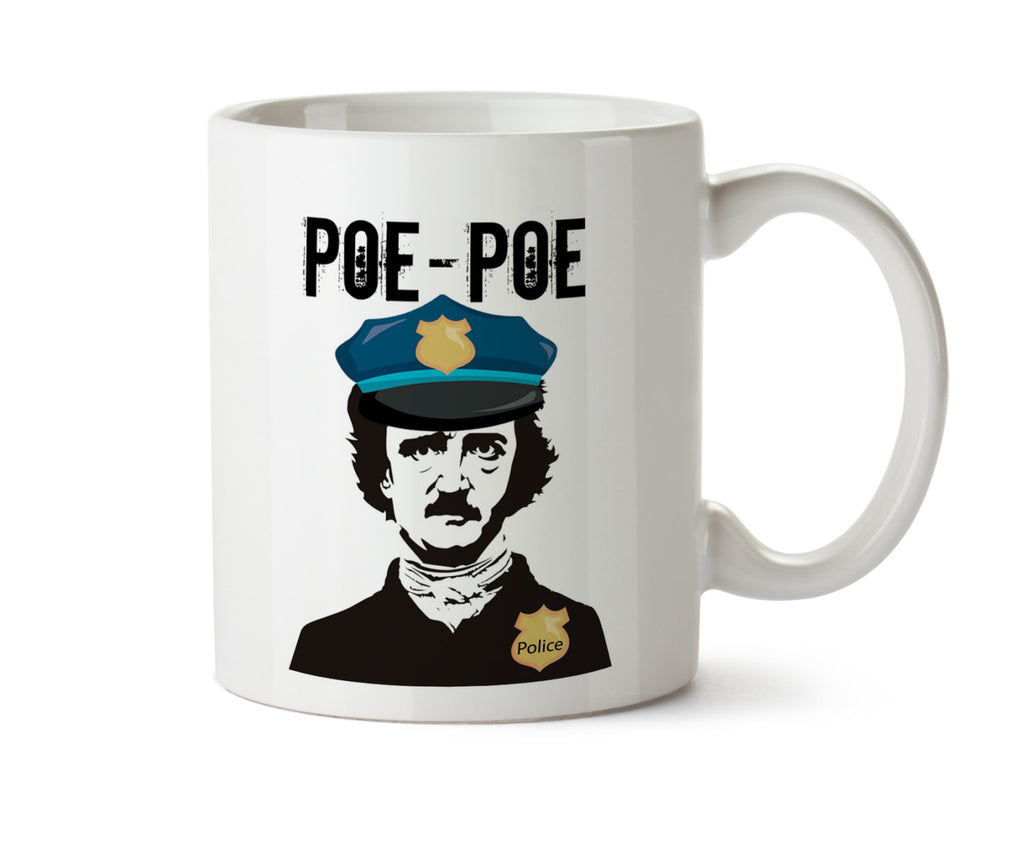 POE POE Police Coffee Mug -  Add Own Text to Personalize - Edgar Allan Poe  Funny