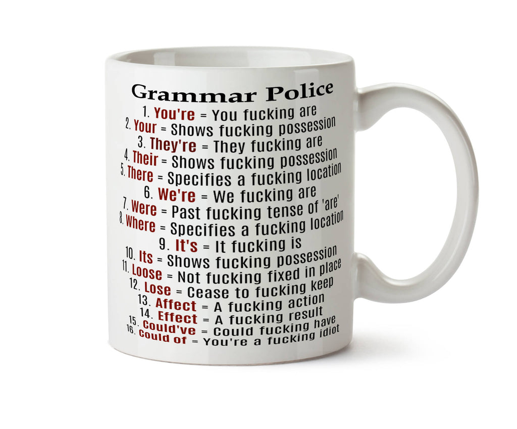 Grammar Police Profane Funny  Coffee Tea Mug -  Add Own Text to Personalize